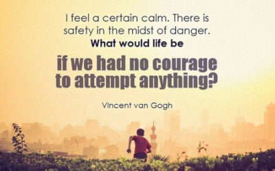 Taking Action and Having Courage